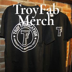 TroyFab Merchandise